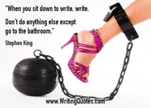 Stephen King Quotes – Except Bathroom – Stephen King Quotes on Writing
