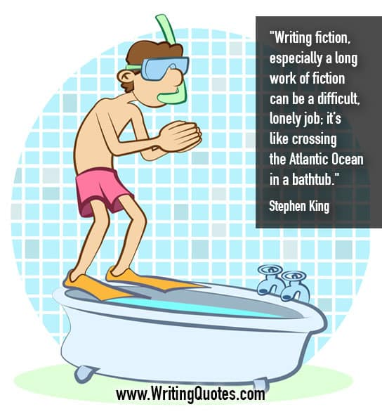 Stephen King Quotes – Bathtub Lonely – Stephen King Quotes on Writing
