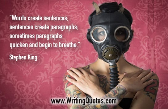 Stephen King Quotes – Begin Breathe – Stephen King Quotes on Writing