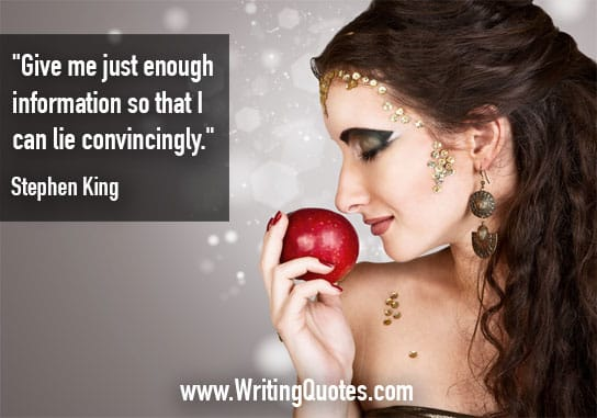 Stephen King Quotes – Lie Convincingly – Stephen King Quotes on Writing