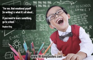 Stephen King Quotes – Emotional Payoff – Stephen King Quotes on Writing