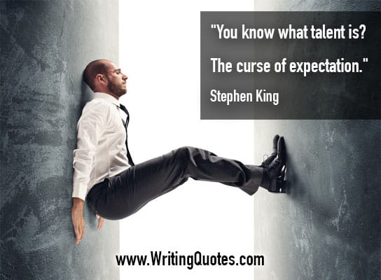 Stephen King Quotes – Curse Expectation – Stephen King Quotes on Writing