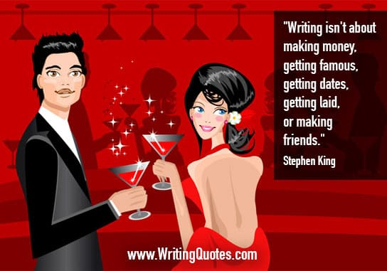 Stephen King Quotes – Getting Famous – Stephen King Quotes on Writing