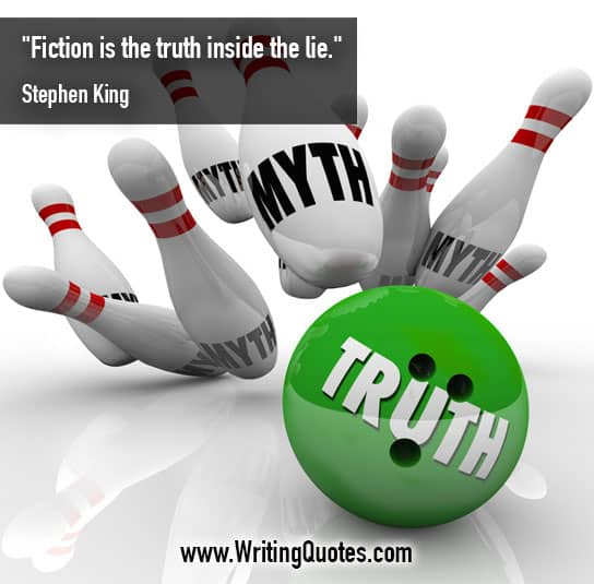 Bowling ball and pins - Stephen King quotes about fiction and truth - Stephen King Quotes On Writing