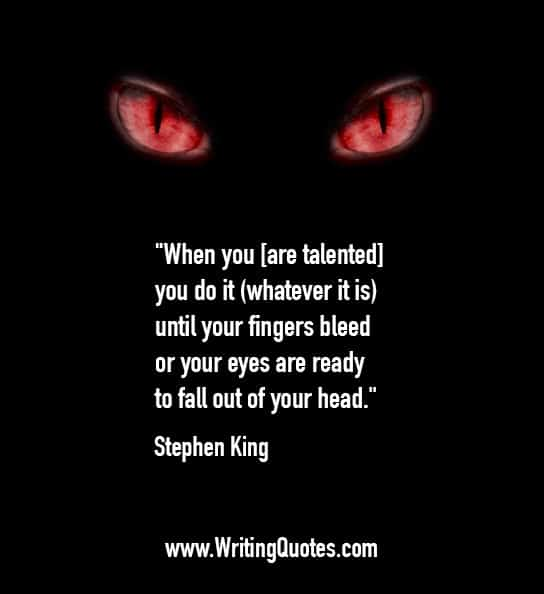 Stephen King Quotes – Fingers Bleed – Stephen King Quotes on Writing
