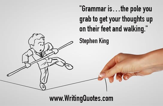 Stephen King Quotes – Grammar Walking – Stephen King Quotes on Writing