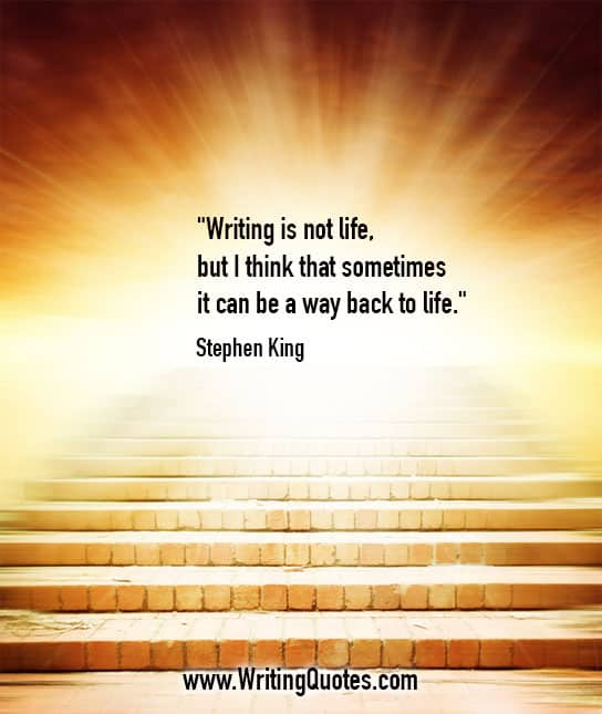 Stephen King Quotes – Not Life – Stephen King Quotes on Writing