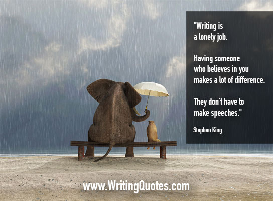 Stephen King Quotes – Lonely Believes – Stephen King Quotes on Writing