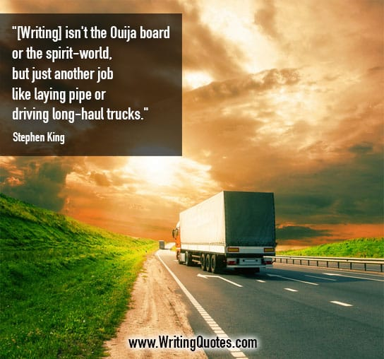 Stephen King Quotes – Pipe Trucks – Stephen King Quotes on Writing