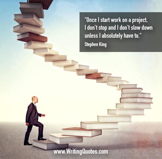 Stephen King Quotes – Start Project – Stephen King Quotes on Writing