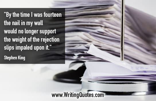 Stephen King Quotes – Rejection Slips – Stephen King Quotes on Writing