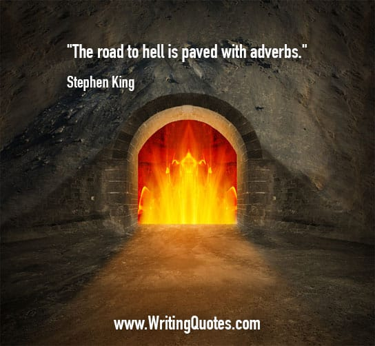 Stephen King Quotes – Road Hell – Stephen King Quotes on Writing