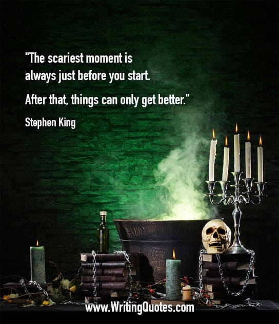 Stephen King Quotes – Scariest Moment – Stephen King Quotes on Writing
