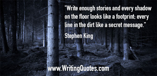 Stephen King Quotes – Shadow Footprint – Stephen King Quotes on Writing