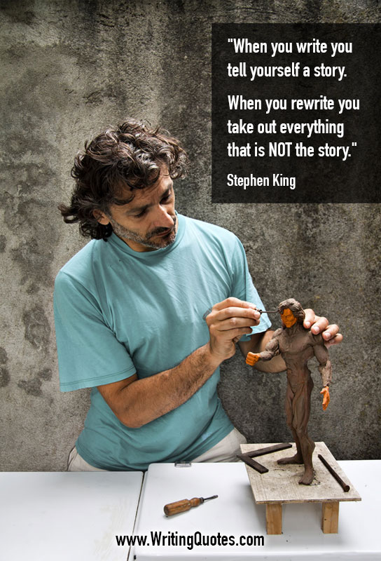 Make making model - Stephen King quotes about yourself and story - Stephen King Quotes On Writing