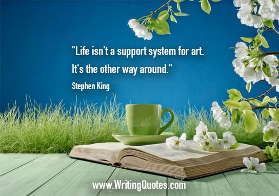 Stephen King Quotes – Support System – Stephen King Quotes on Writing