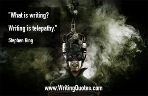 Stephen King Quotes – Writing Telepathy – Stephen King Quotes on Writing