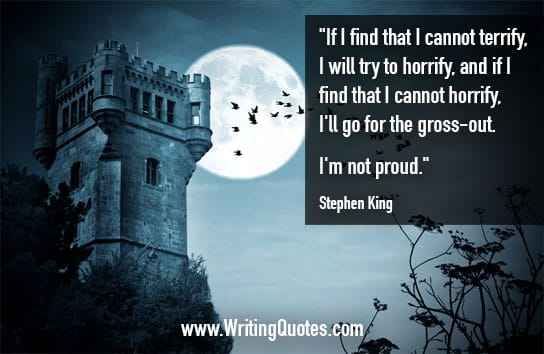 Stephen King Quotes – Terrify Horrify – Stephen King Quotes on Writing