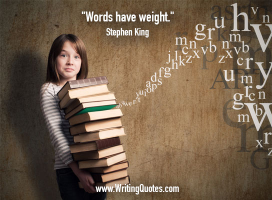 Stephen King Quotes – Words Weight – Stephen King Quotes on Writing
