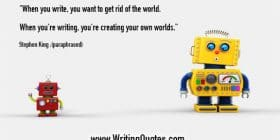 A small robot and a big robot - Stephen King quotes about rid and world - Stephen King Quotes On Writing