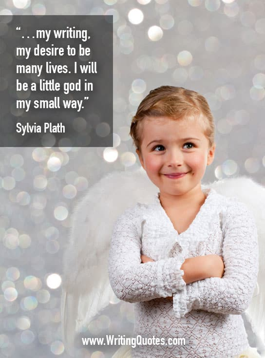 Sylvia Plath Quotes – Little God – Inspirational Writing Quotes