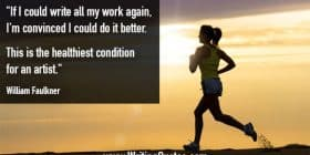 Woman running at dusk - William Faulkner quotes about healthiest and condition - Faulkner Quotes On Writing