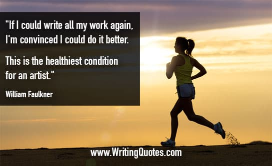 William Faulkner Quotes – Healthiest Condition – Faulkner Quotes On Writing